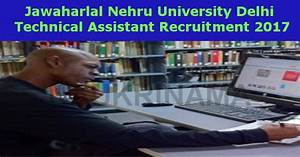 jnu technical assistant jobs 2017- Naukri Nama