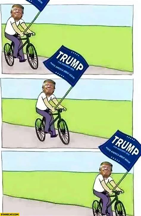 Bicycle Meme - donald trump bicycle meme riding bike with a flag