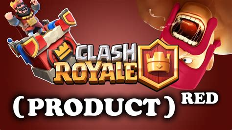 Clash Royale  What Is Product Red?  Explained Youtube