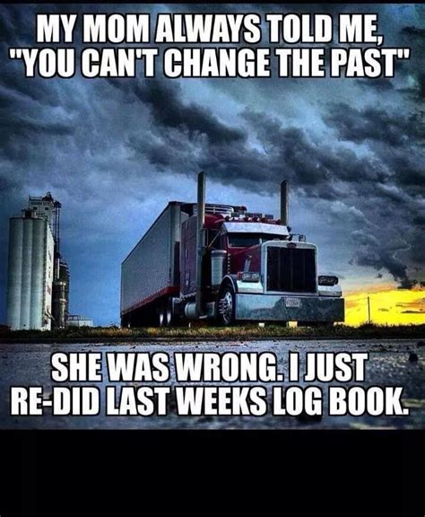 Trucker Memes - 49 best trucking memes images on pinterest truck memes big trucks and semi trucks