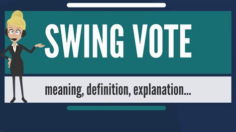 Swing It Meaning by What Is Swing Vote What Does Swing Vote Swing Note