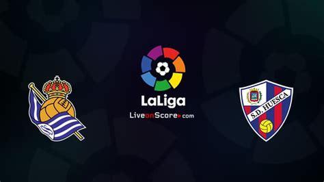 Real Sociedad vs Huesca Preview and Prediction Live stream ...
