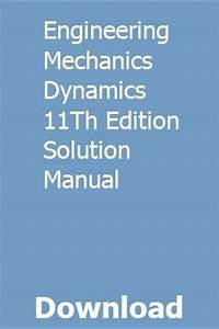 Engineering Mechanics Dynamics 11th Edition Solution
