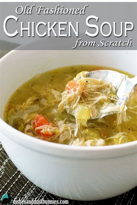 chicken soup recipe from scratch old fashioned chicken soup from scratch recipe posts homemade and we