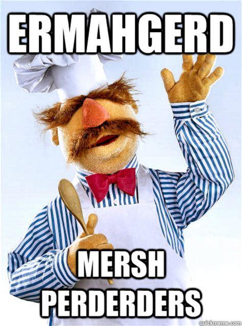 Meme Chef - meme swedish chef google search pinteres