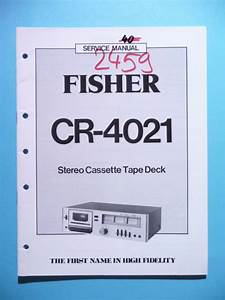 Service Manual Instructions For Fisher Cr