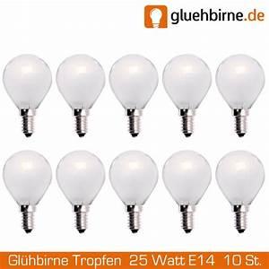 Glühbirne E14 25 Watt : 10 x gl hbirne tropfen 25w e14 matt gl hlampe 25 watt gl uu ~ Watch28wear.com Haus und Dekorationen