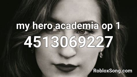 See the best & latest my hero academia id code on iscoupon.com. my hero academia op 1 Roblox ID - Roblox music codes