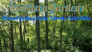 Visiting Lauritzen Gardens, Botanical Garden In Omaha ...