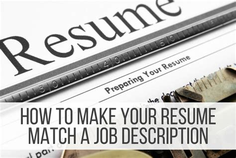 Tailor Your Resume Means by How To Make Your Resume Match A Description Punched