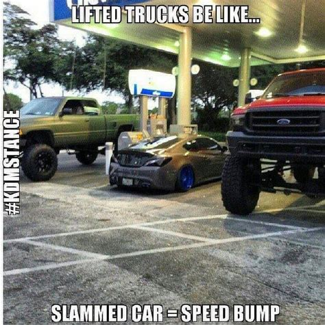 Slammed Car Memes - lifted trucks be like truck yeah pinterest chevy awesome and types of people