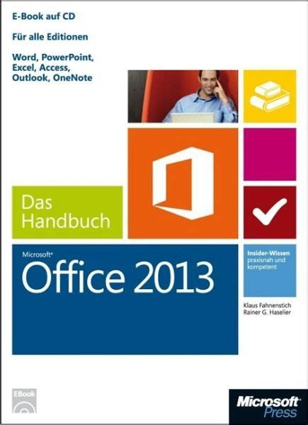 microsoft office 2013 das handbuch klaus fahnenstich rainer g haselier fachbuch