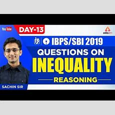 Ibpssbi 2019  Questions On Inequality  Day 13  Reasoning  Sachin Sir  1130 Am Youtube