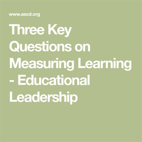key questions  measuring learning educational