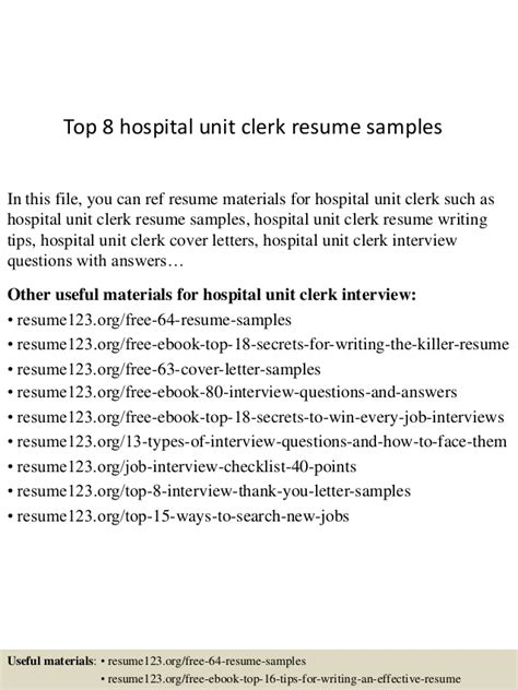 Unit Clerk Resume Cover Letters by Top 8 Hospital Unit Clerk Resume Sles