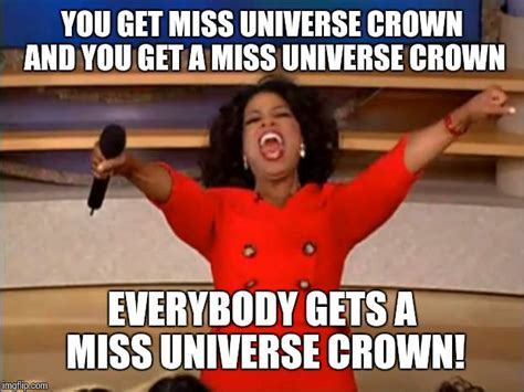 Miss Universe Memes - hey i had to do it imgflip