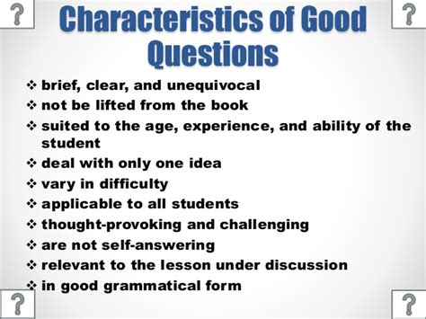 What Are The Characteristics Of A Good Question?  Page 2