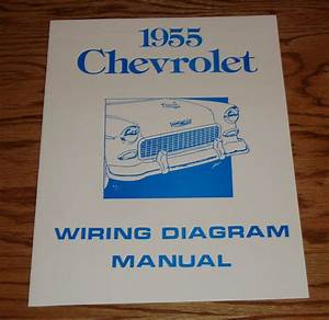 1955 Chevrolet Passenger Car Wiring Diagram Manual 55