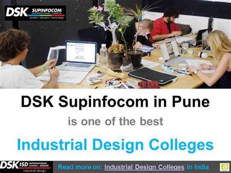 best industrial design schools top industrial design colleges by dsk supinfocom in pune