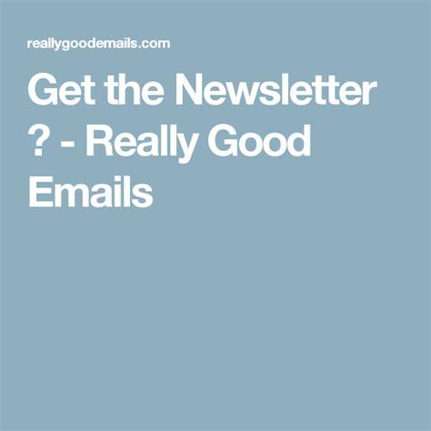 newsletter  good emails  images