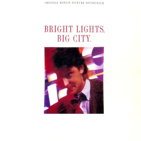 bright lights big city bright lights big city original motion picture soundtrack