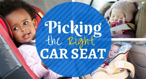 How To Choose The Correct Car Seat For Your Kids