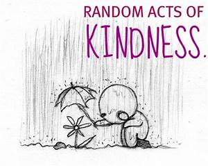 Random Acts of Kindness – Scripturient
