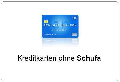 kreditkarte ohne einkommen kostenlose kreditkarten ohne schufa bis zu 50 000