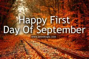 Happy September First Day