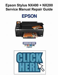 Epson Stylus Nx400   Nx200 Service Manual  U0026 Repair Guide