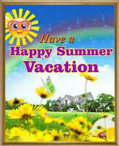 Have A Happy Summer Vacation s and