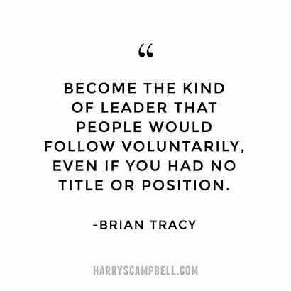 Quotes Leader Experience Leadership Title Influence Leaders