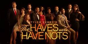 """Tyler Perry's """"The Haves and the Have Nots"""" Casting Calls ..."""