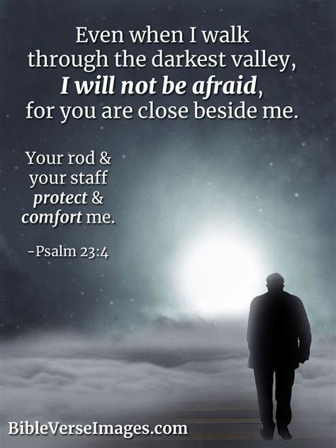 Healing scriptures, oftentimes, provide the assistance christians need. Psalm 23:4 - Faith Bible Verse - Bible Verse Images