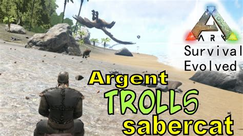 Ark Boat Glitch by Ark Survival Evolved Argent Trolls Sabertooth