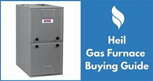 Heil Gas Furnace Reviews  Prices Buying Guide 2017 2018  Heil Gas Furnace Model Numbers