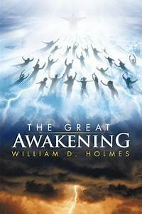 The, Great, Awakening, By, William, D, Holmes, 2014, Paperback