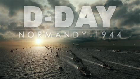 d day normandy 1944 official trailer