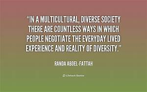 Diversity of To... Multiculturalism In Canada Quotes