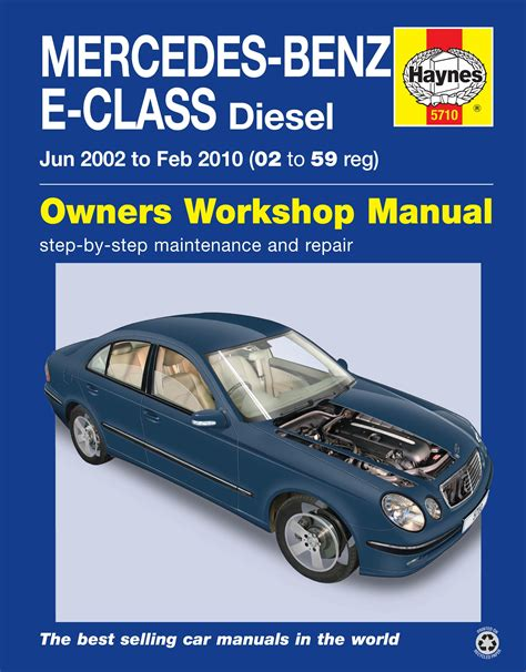 mercedes benz e class diesel 02 to 10 02 to 59 haynes publishing