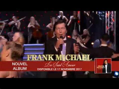 frank michael dernier album frank michael la amour nouvel album