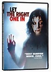 Let the right one in.   Vampire movies, Let it be, Good movies