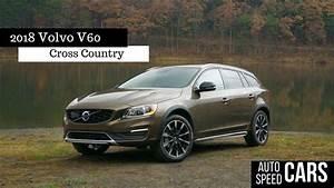 Volvo V60 2018 : 2018 volvo v60 cross country youtube ~ Medecine-chirurgie-esthetiques.com Avis de Voitures