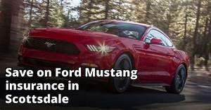 Scottsdale Arizona Ford Mustang Insurance Rates