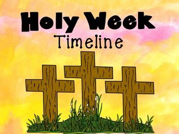 holy week timeline   creative classrooms teachers