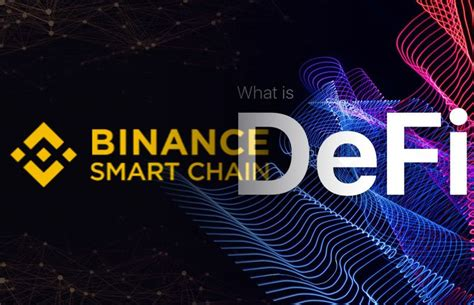 Binance smart chain(bsc) is a blockchain system from binance. Binance Smart Chain (BSC) Is Gradually Changing DeFi On ...