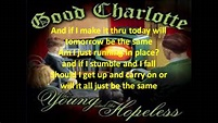 Good Charlotte-The Young and The Hopeless (Lyrics) - YouTube
