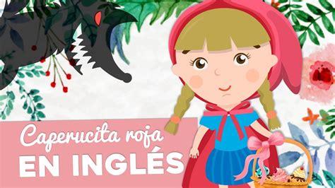 Caperucita Roja En Inglés  Little Red Riding Hood