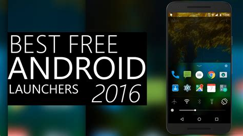 Top 5 Best Free Android Launchers 2016  2017! Customize