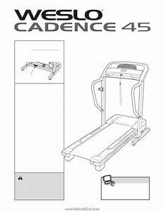 Weslo Cadence 45 Treadmill